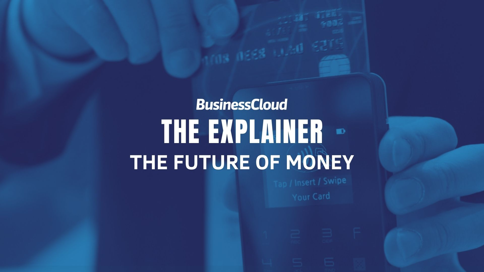 The Explainer: The Future of Money
