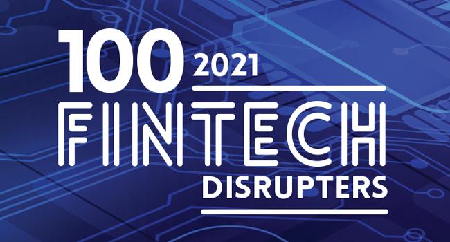 fintech disrupters 2021